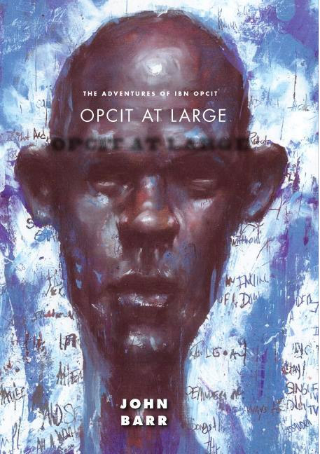 Opcit at Large by John Barr