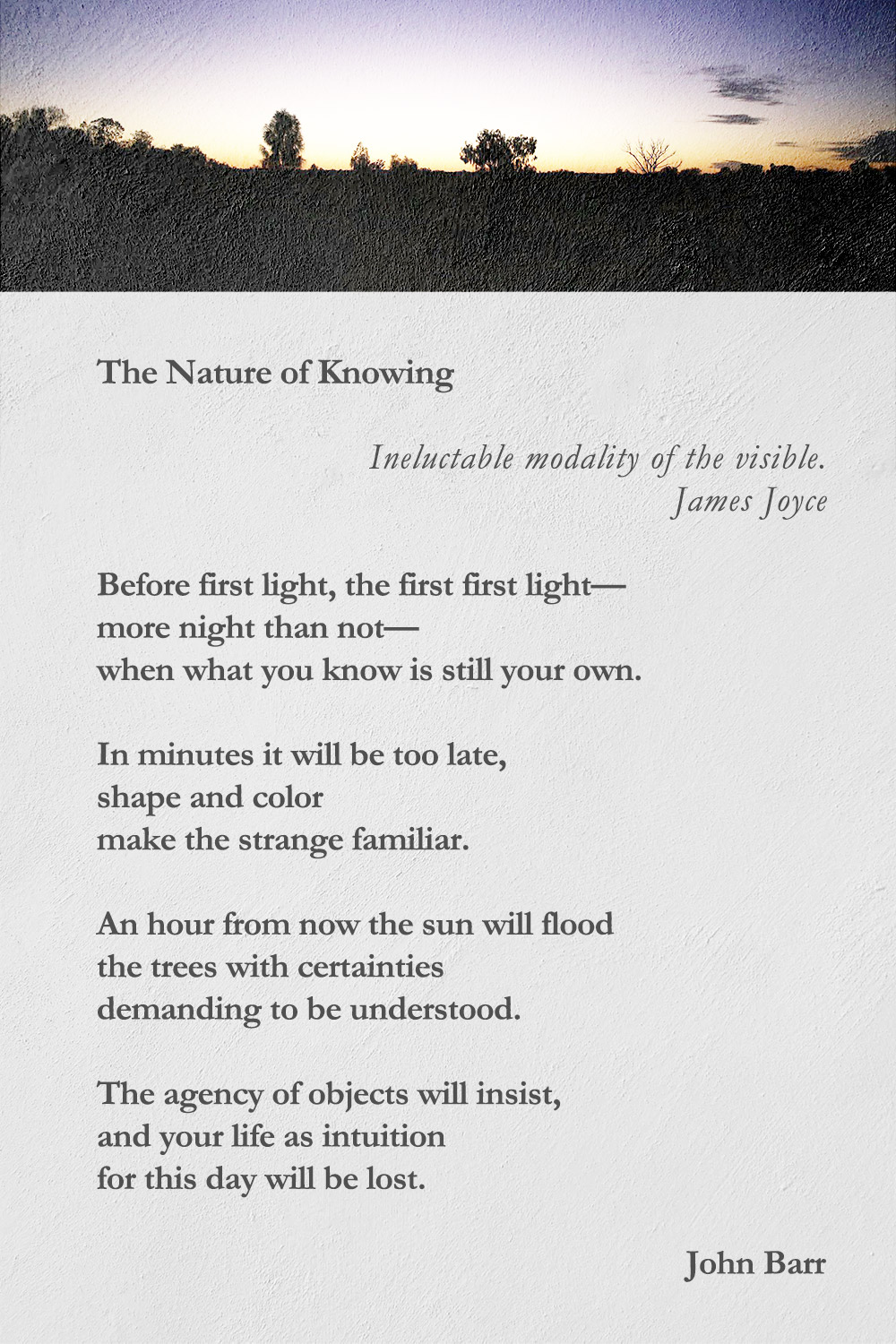 The Nature of Knowing poem by John Barr